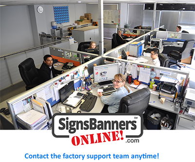 Medium size. Factory Support Team at custom signs and banners online