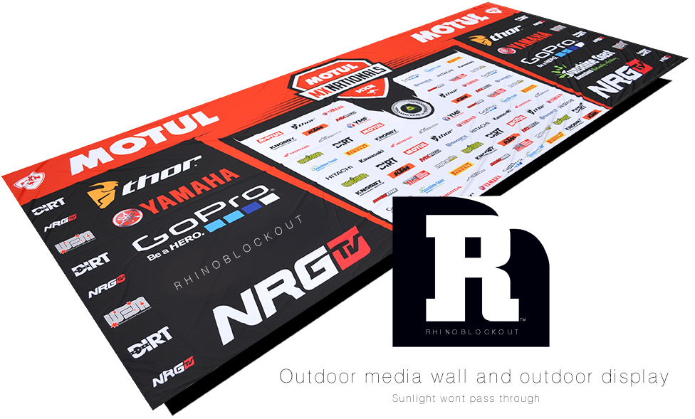 This blockout banner and sign display material called Rhino Blockout is best for outdoor display and outdoor media presentation, interview and winners circle. Logo step and repeat media wall.