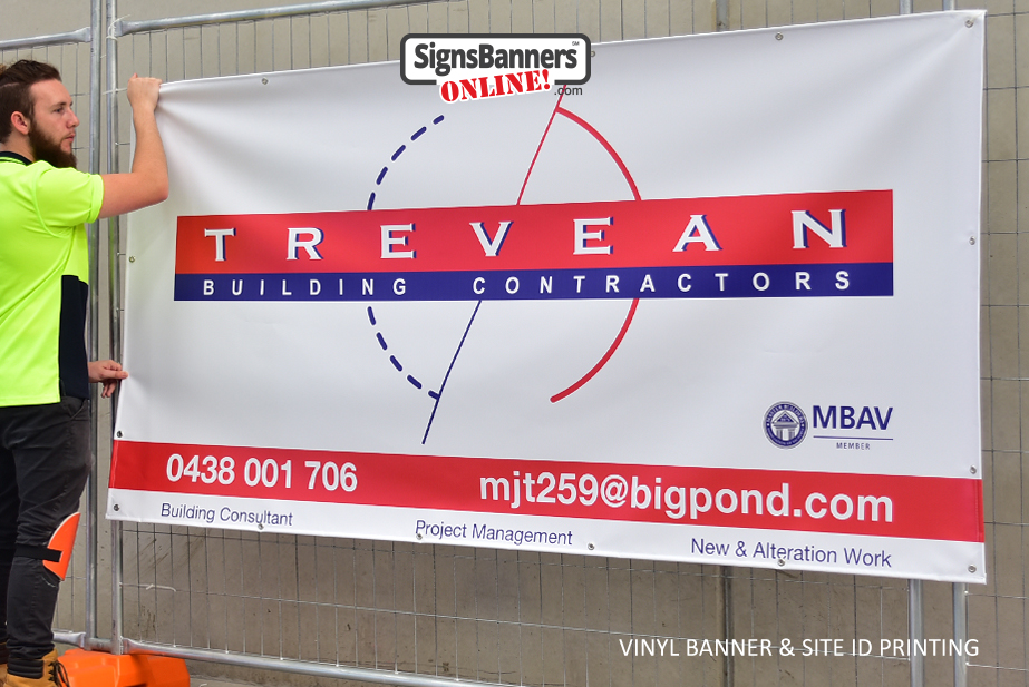 A vinyl banner is suitable for site identification and building contractor branding