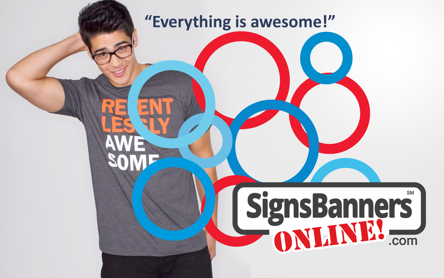 With Signs Banners Online Everything is Awesome!