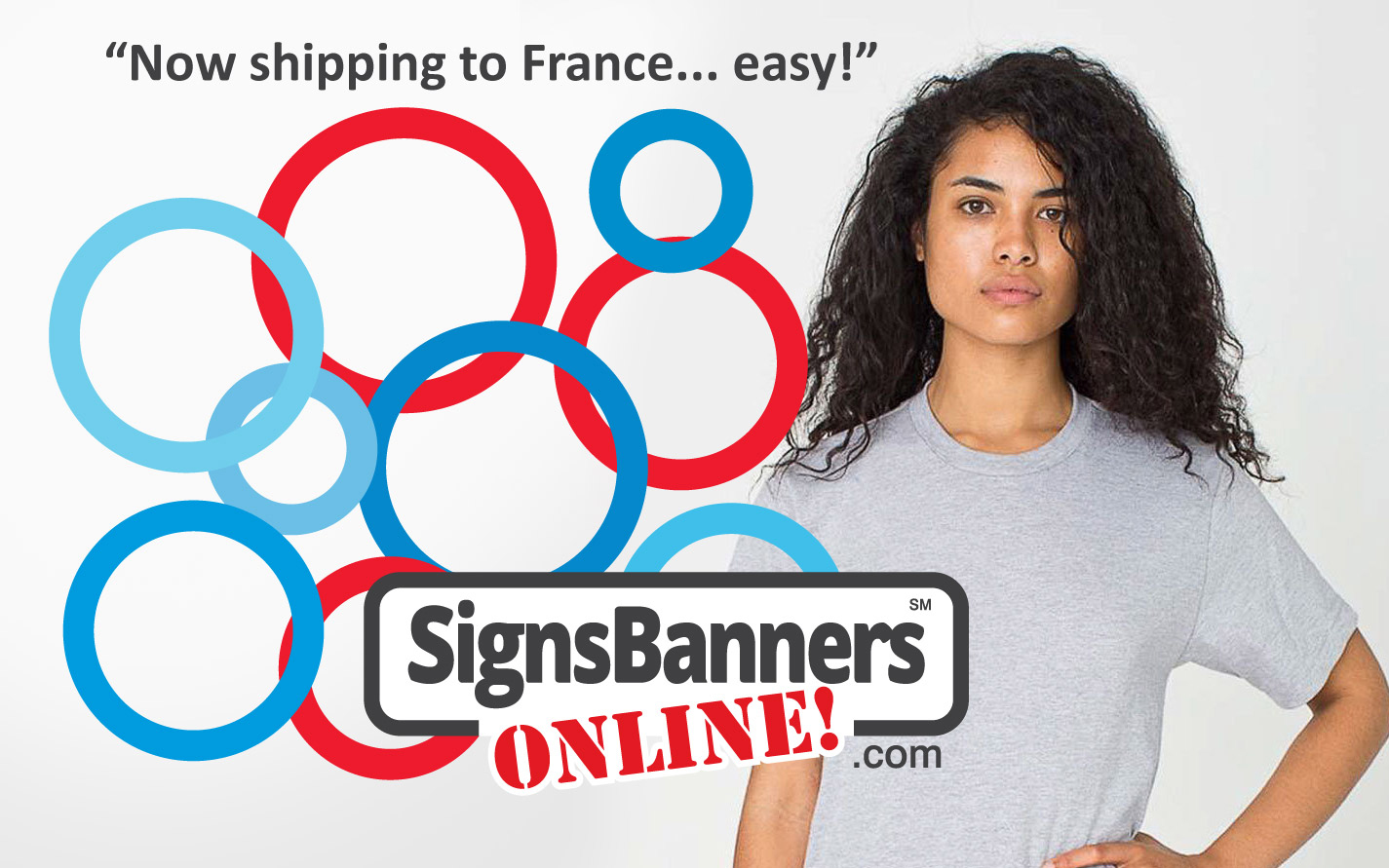 Now also available for France they are my favorite supplier for Signs Banners France.